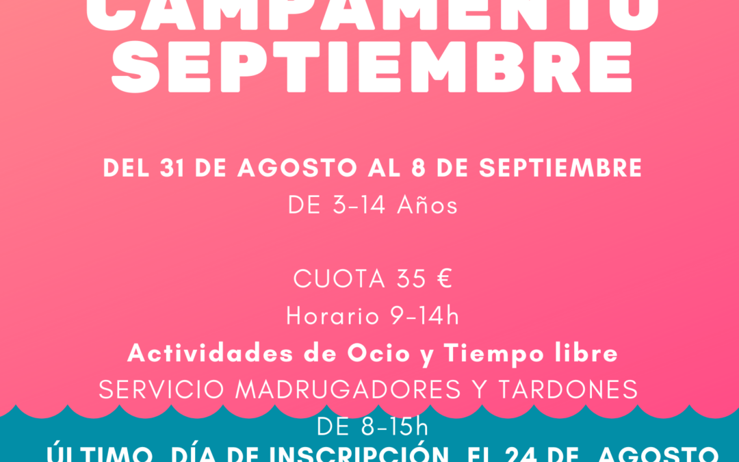 Abiertas las inscripciones para el campamento de septiembre